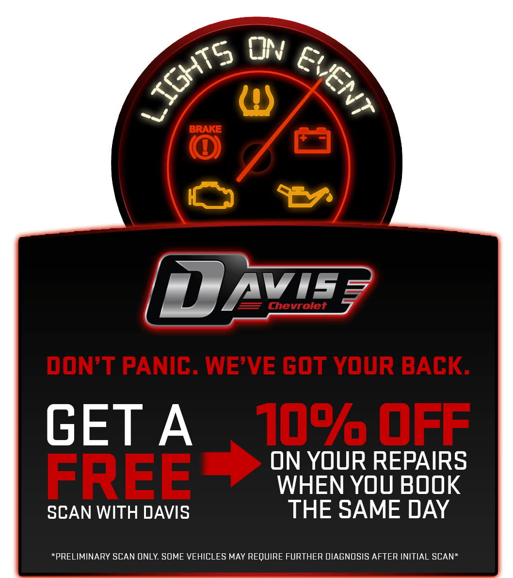 Lights on Event, Get a FREE Scan as Davis Chevrolet Airdrie. Book your service the same day and save 10% on your service!
